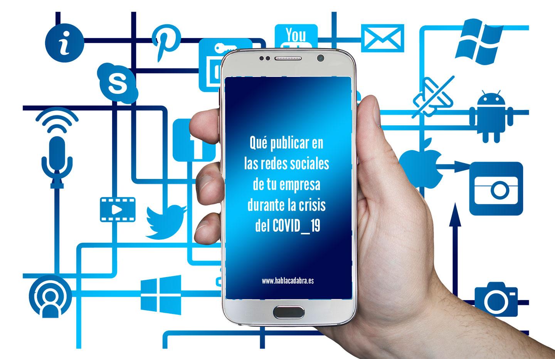 Qué publicar en las redes sociales de tu empresa durante la crisis del COVID_19